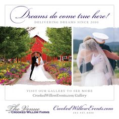 Dreams do come true at Crooked Willow Farms!