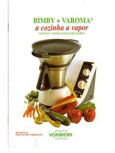 Cozinha a vapor com a Bimby. Saudável, Natural e Baixa em Calorias by slimline0_1 in Types > Recipes/Menus, light e saudável
