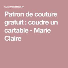 Patron de couture gratuit: coudre un cartable - Marie Claire