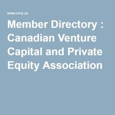 Member Directory : Canadian Venture Capital and Private Equity Association