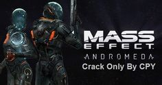 Mass Effect: Andromeda Crack Only CPY Free Download    Mass Effect: Andromeda Crack CPY only Free Download in single direct link for Windows.        Mass Effect Andromeda, cpy, crack, only, crack cpy, download for pc   Mass Effect: Andromeda Game Overview        Mass Effect: Andromeda Crack CPY...