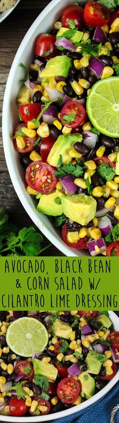 This Avocado, Black Bean & Corn Salad w/ Cilantro Lime Dressing is such a bright, colorful and flavorful dish. It looks like a fiesta on a plate! Avocado, Black Bean & Corn Salad w/ Cilantro Lime Dressing Brooke Shelman counterfeiteye Foods I want Mexican Food Recipes, Whole Food Recipes, Vegetarian Recipes, Dinner Recipes, Cooking Recipes, Healthy Recipes, Vegan Meals, Healthy Salads, Easy Cooking