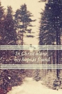 Jesus Christ is our hope! We can have hope for tomorrow and all of eternity because of Him. Beautiful Words, Beautiful Life, I Look To You, In Christ Alone, All That Matters, How He Loves Us, Me Me Me Song, God Is Good, Jesus Loves