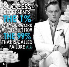 Success 1%, Failures 99% !