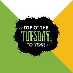 THE WEEK IS WELL UNDERWAY and we're loving it so far! Hope your Tuesday's the tops!