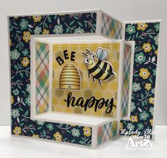 Bee Happy with Dare Artzy! Tri Fold Cards, Folded Cards, Scrapbook Expo, Bee Cards, Honey Bear, Happy Words, Bee Happy, Copic Markers, Quality Time