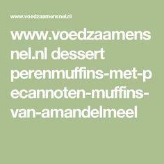 www.voedzaamensnel.nl dessert perenmuffins-met-pecannoten-muffins-van-amandelmeel