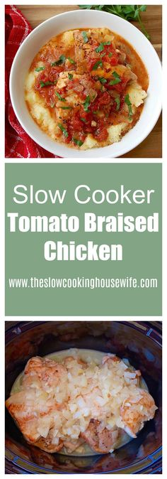 Slow Cooker Tomato Braised Chicken for a healthy and easy dinner.