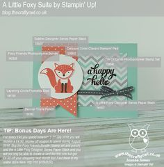 #FoxyFriends #ALittleFoxy #LayeringCircles ##BannerTriplePunch #TinOfCards #CoffeeAndCard #Northampton #StampinUp #BonusDays #MoneyOff The Crafty Owl | The daily blog of Joanne James <br />Independent Stampin' Up! Demonstrator -- <a href=mailto:joanne@thecraftyowl.co.uk>joanne@thecraftyowl.co.uk</a>