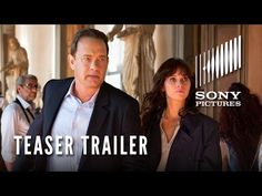 INFERNO (October 2016)- Director Ron Howard another of Dan Brown's novels starring Tom Hanks, Felicity Jones | Teaser Trailer (HD) | Sony Pictures Entertainment- YouTube