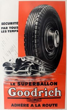 Goodrich Car Tyres, 1934 - original vintage poster listed on AntikBar.co.uk