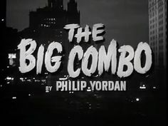 THE BIG COMBO [Film Noir] [Crime] -Cornel Wilde. The police are ordered to stop investigating deadly crime boss , because they haven't been able to get any hard evidence against him. Streaming Movies, Hd Movies, Movies Online, Films, Lee Van Cleef, Watch Free Full Movies, Movies To Watch, Richard Conte, Ted