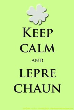 KEEP CALM AND LEPRECHAUN tjn