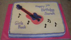 Sarah's 7th Birthday Cake, Girls Rock