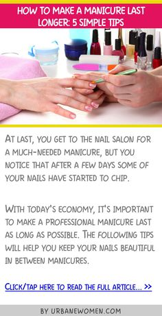 How to make a manicure last longer: 5 simple tips