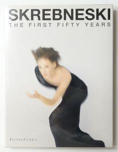 SKREBNESKI: The First Fifty Years Photographs 1949-1999 | Victor Skrebneski