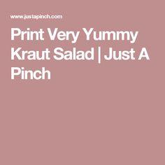 Print Very Yummy Kraut Salad | Just A Pinch