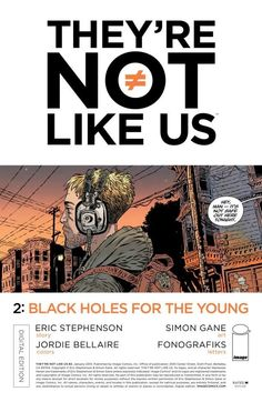 They're Not Like Us #2, by Eric Stephenson, Simon Gane & Jordie Bellaire  This week's issue of They're Not Like Us shows Syd is having some issues adjusting to this hou...,  #EricStephenson #IanStephen #ImageComics #JordieBellaire #review #SimonGane #They'reNotLikeUs