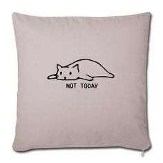 Geschenke Shop | Cat not today 002 - Sofakissenbezug 44 x 44 cm Shirt Diy, Snoopy, Fictional Characters, Gifts For Cats, Pillow Fight, Cuddling, Ideas, Fantasy Characters