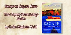 Escape to Osprey Cove: Book 1 of The Osprey Cove Lodge Series Book Club Books, Book 1, My Books, This Book, Secret Compartment, Cozy Mysteries, Free Kindle Books, Corvette, Audio Books