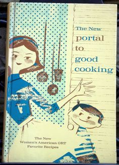 The New Portal To Good Cooking, c.1966, by WithTLC on Etsy, $18.00