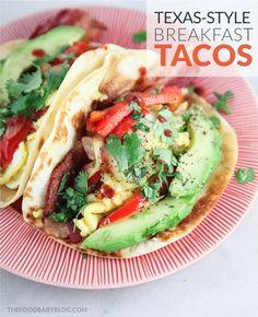 Food Baby – Texas-Style Breakfast Tacos