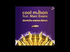Cool Million feat. Marc Evans - Dontcha Wanna Dance (riCkY inCh Vocal Mix)
