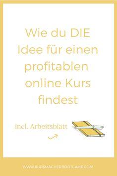 Erfahre, wie du DIE Idee für online Kurse & andere digitale Produkte findest und online Geld verdienst.