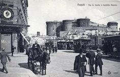 Via S. Carlo e Castel Nuovo