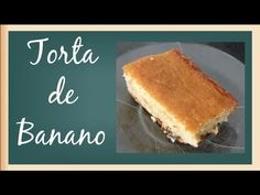 Torta de Banano - YouTube