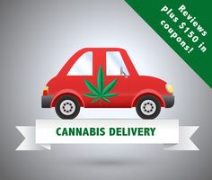 Cannabis Delivery : Reviews and Coupons for MMJ Delivery services in California