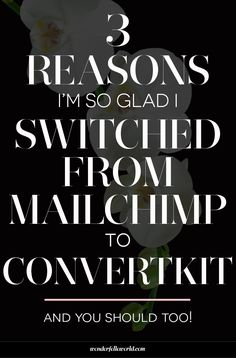 3 Reasons I'm So Glad I Switched from MailChimp to ConvertKit