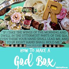 How to Make a God Box... it's a prayer box and it's the perfect way to record your prayers and thoughts, as well as God's answer to those prayers!