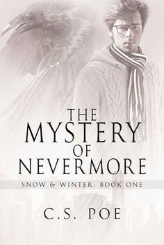 Love Bites and Silk Ties: #BookReview The Mystery of Nevermore by @CS_Poe #MMRomance #Mystery