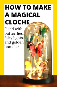 Magical and beautiful glass cloche with butterflies, fairy lights and golden branches. This is a simple craft idea for your interior to turn your home into a warm, happy, creative and pretty space. Click to see the easy DIY steps of the tutorial.