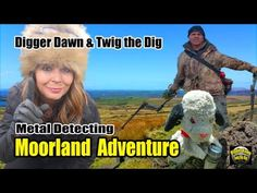 Digger Dawn & Twig the Dig - ACE Moorland Adventure metal detecting with Sweep Metal Detecting, Digger, Twiggy, Falling Down, Dawn, Adventure, Adventure Movies, Adventure Books