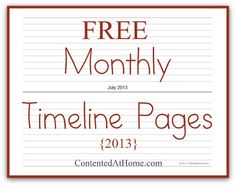 "Free Monthly Timeline Notebook Pages {2013} - great for current events or a ""year in review"" project!"
