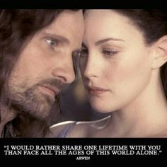 Lord of the Rings...Im not embarrassed to admit that I adore this love story.