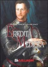 L'eredità medicea, Patrizia Debicke Van Deer Noot - @foodbookscrafts - libri - romanzi