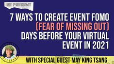 7 Ways to Create Event FOMO (Fear of Missng Out) Days before your Virtual Event in 2021 Live Tweet, Special Guest, The Creator, Create
