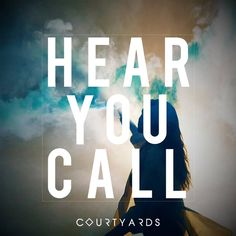 Single of the Week from Courtyards with 'Hear You Call'
