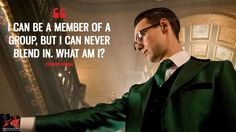 Edward Nygma: I can be a member of a group, but I can never blend in. What am I? More on: https://www.magicalquote.com/series/gotham/ #EdwardNygma #Gotham