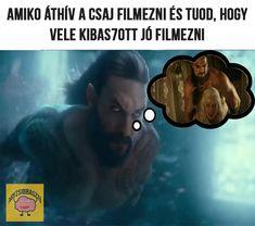Aquamant csak a keszíti ki ha a csaj száraz! #aquaman #filmesmémek #viccesképek #viccek #viccesképekfelirattal #magyarmémek Aquaman, Photo And Video, Videos, Movies, Movie Posters, Instagram, Films, Film Poster, Cinema