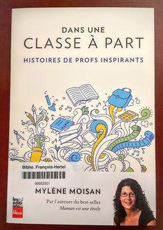 Dans une classe à part (371.102309714 M714d) C'est Parti, Destin, Lectures, Map, Album, Books, Home Decor, Teachers, Teaching