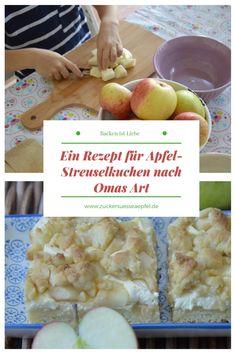 Ein Rezept für Apfel- Streuselkuchen nach Omas Art, Apfelkuchen, Rezept, Äpfel,