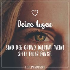 Your eyes are the reason why my soul catches fire - Sprüche - . Your eyes are the reason why my soul catches fire - Sprüche - Sarcastic Quotes, Funny Quotes, Best Quotes, Love Quotes, Spirit Of Truth, Love Tag, Friendship Love, Negative Self Talk, Visual Statements