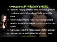 This video describes about how to treat hair fall with natural herbal remedies. You can find more detail about Hylix lotion at http://www.ayushremedies.com