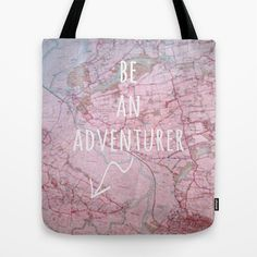 Be An Adventurer Tote Bag
