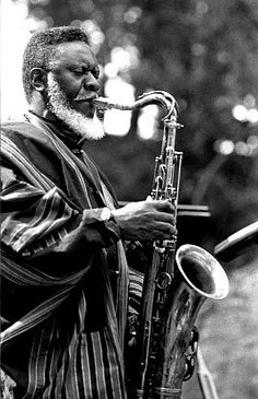 Pharaoh Sanders - someone I was deeply blessed to see perform