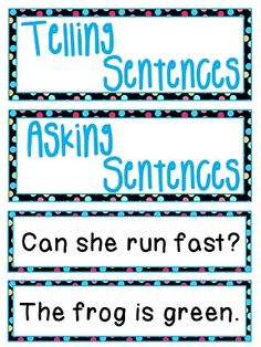 Telling and Asking Sentences literacy station with 22 sentences to sort - could do as a pocket chart center or just sort - comes with punctuation at the end as well as __ at the end for kids to write in